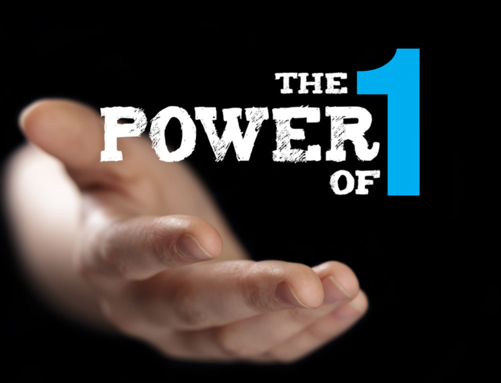 The Power of 1